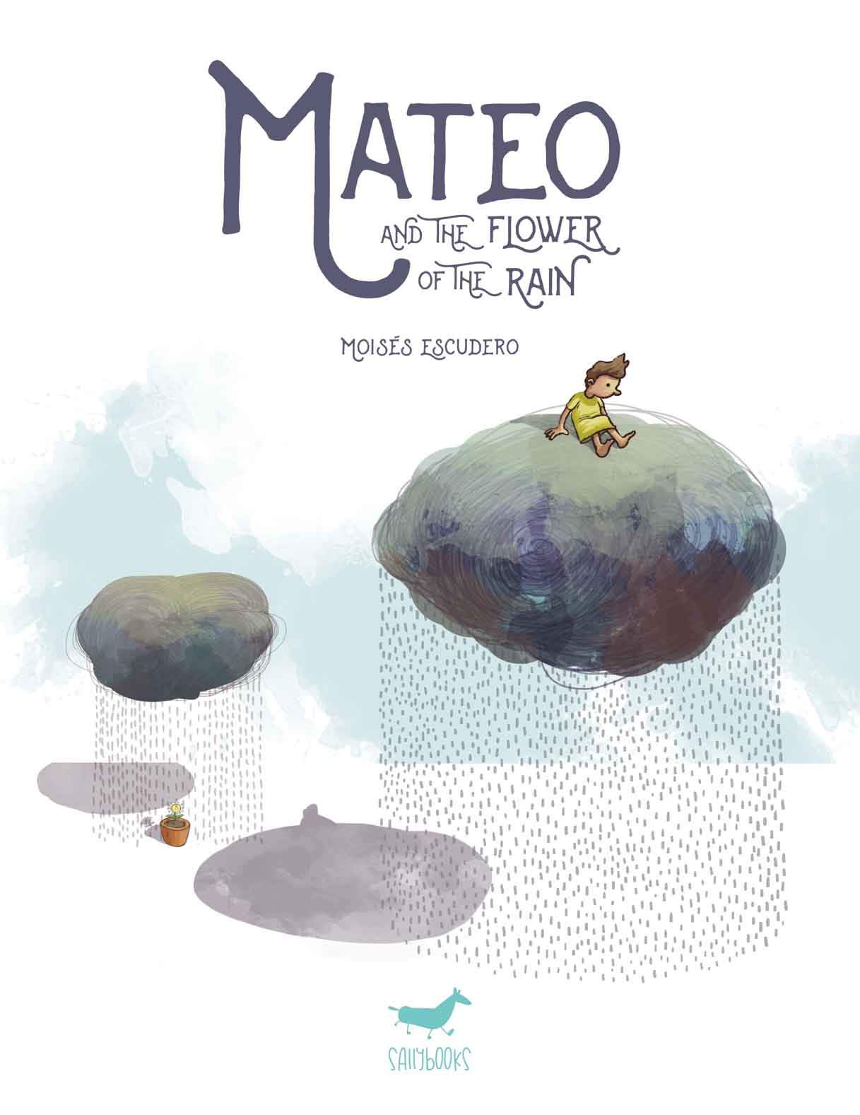 MATEO AND THE FLOWER OF THE RAIN