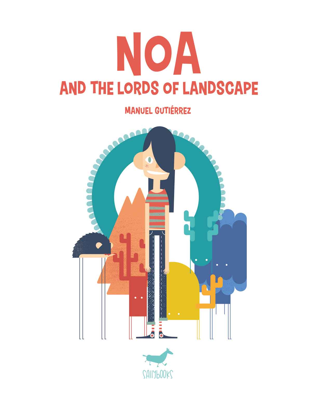 NOA AND THE LORDS OF LANDSCAPE
