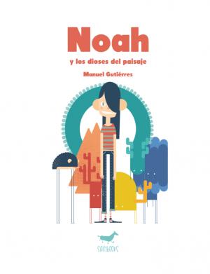 Noah y los dioses del paisaje