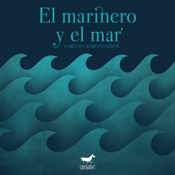 El marinero y el mar
